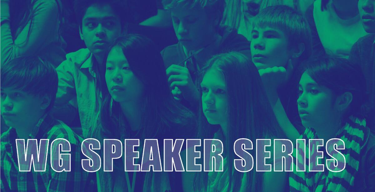 WG Speaker Series