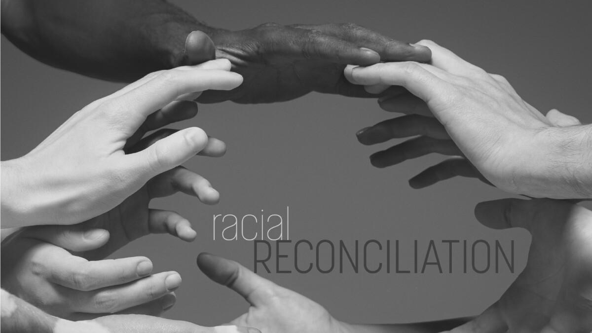 Next-Steps Racial Reconciliation Workshop